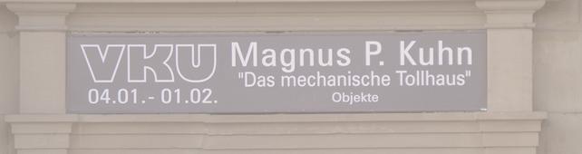 Aktuelle Termine - Magnus-Kuhn-KunstundKonstruktion