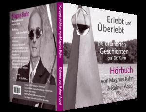 CD-Hörbuch: Erlebt und Überlebt von Magnus Kuhn