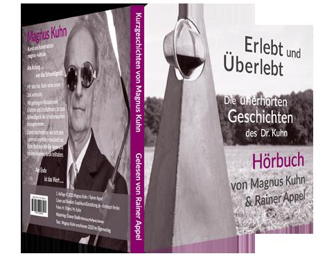 Hoerbuch: Die unerhörten Geschichten des Dr.Kuhn, gelesen von Rainer Appel